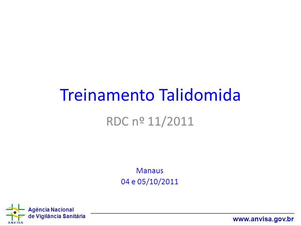 Treinamento Talidomida RDC nº 11/2011 Manaus 04 e 05/10/2011