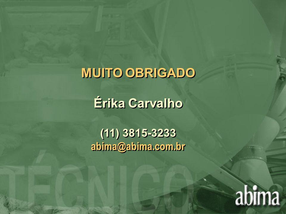 MUITO OBRIGADO Érika Carvalho (11) 3815-3233 abima@abima.com.br MUITO OBRIGADO Érika Carvalho (11) 3815-3233 abima@abima.com.br