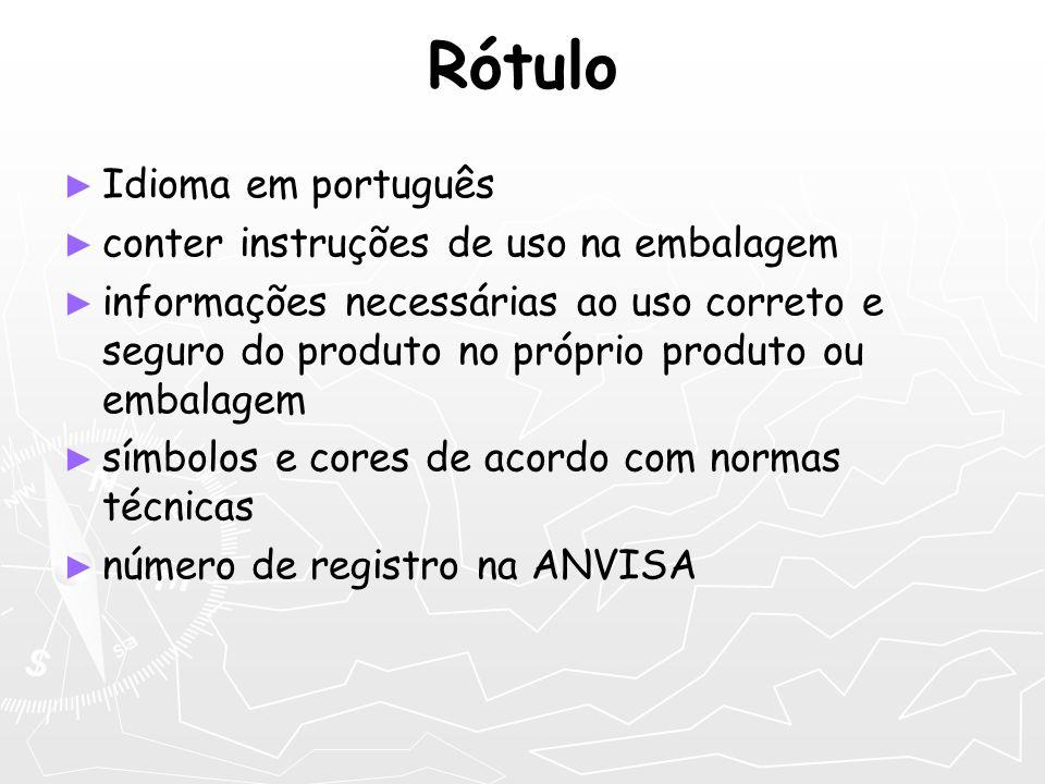 Idioma em português conter instruções de uso na embalagem informações necessárias ao uso correto e seguro do produto no próprio produto ou embalagem s