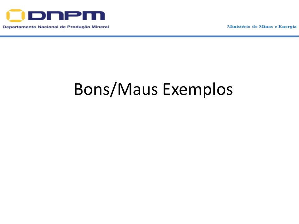Bons/Maus Exemplos