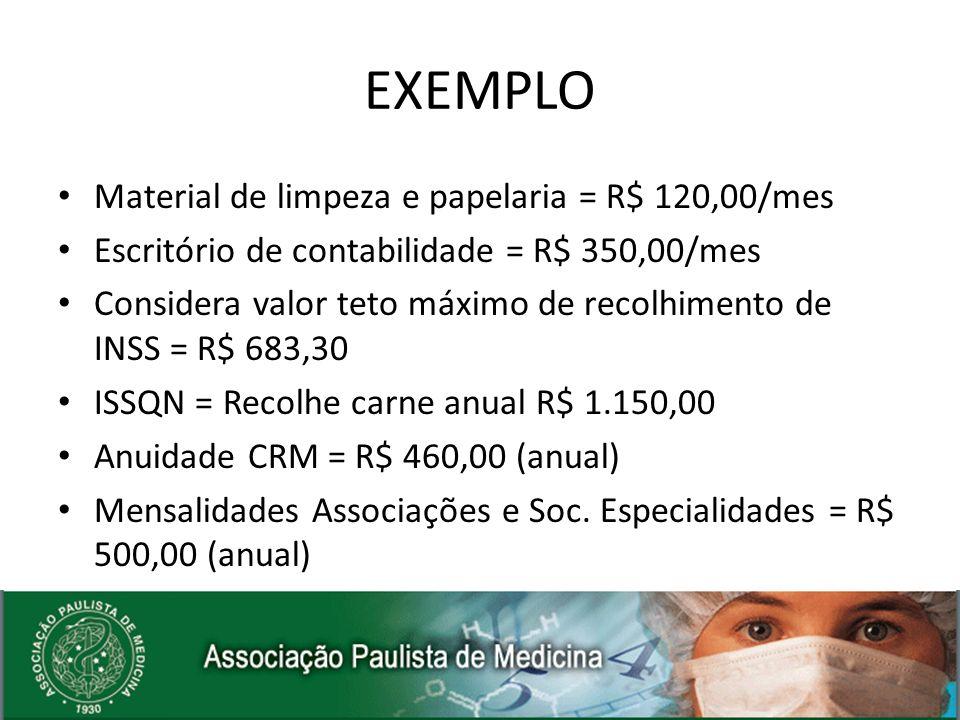 EXEMPLO Material de limpeza e papelaria = R$ 120,00/mes Escritório de contabilidade = R$ 350,00/mes Considera valor teto máximo de recolhimento de INS