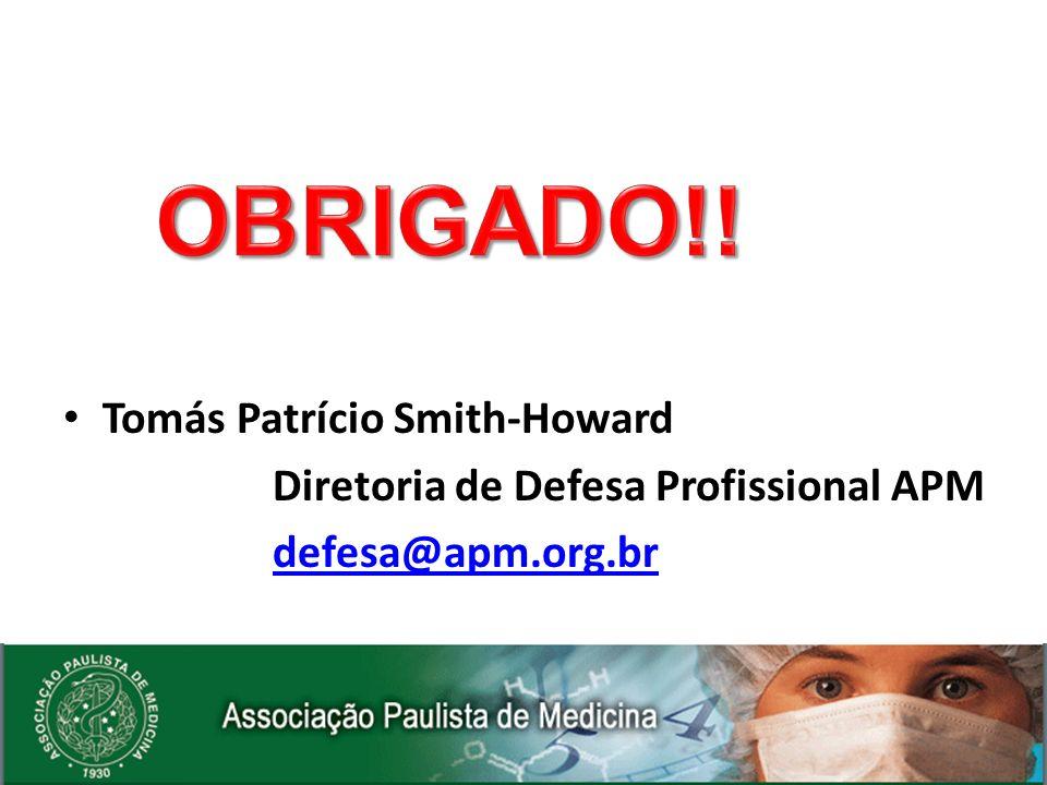 Tomás Patrício Smith-Howard Diretoria de Defesa Profissional APM defesa@apm.org.br