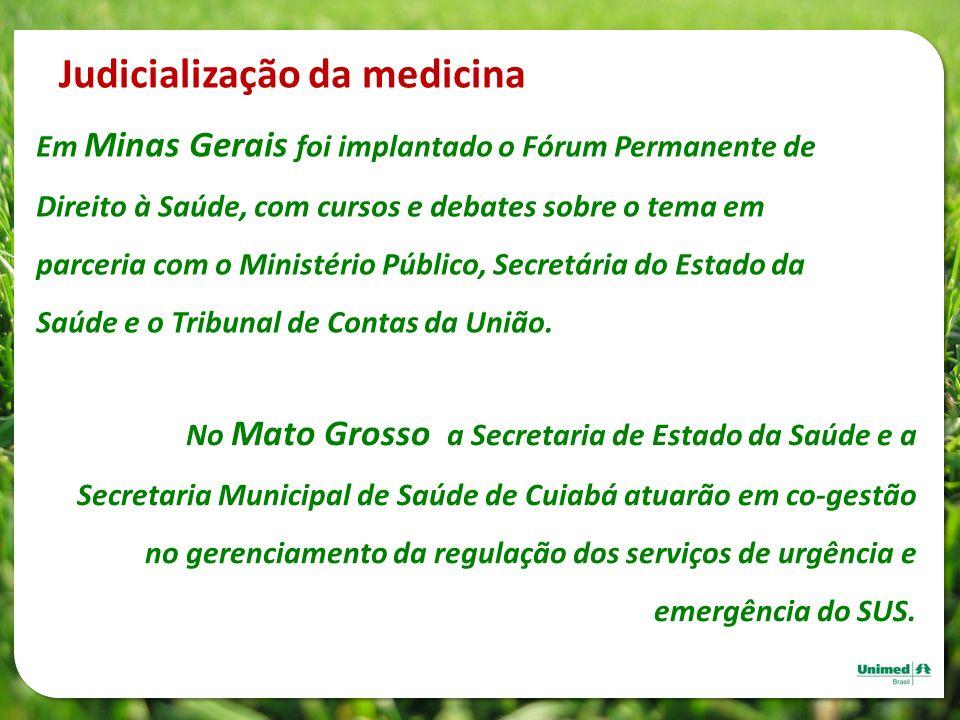 Em Minas Gerais foi implantado o Fórum Permanente de Direito à Saúde, com cursos e debates sobre o tema em parceria com o Ministério Público, Secretár
