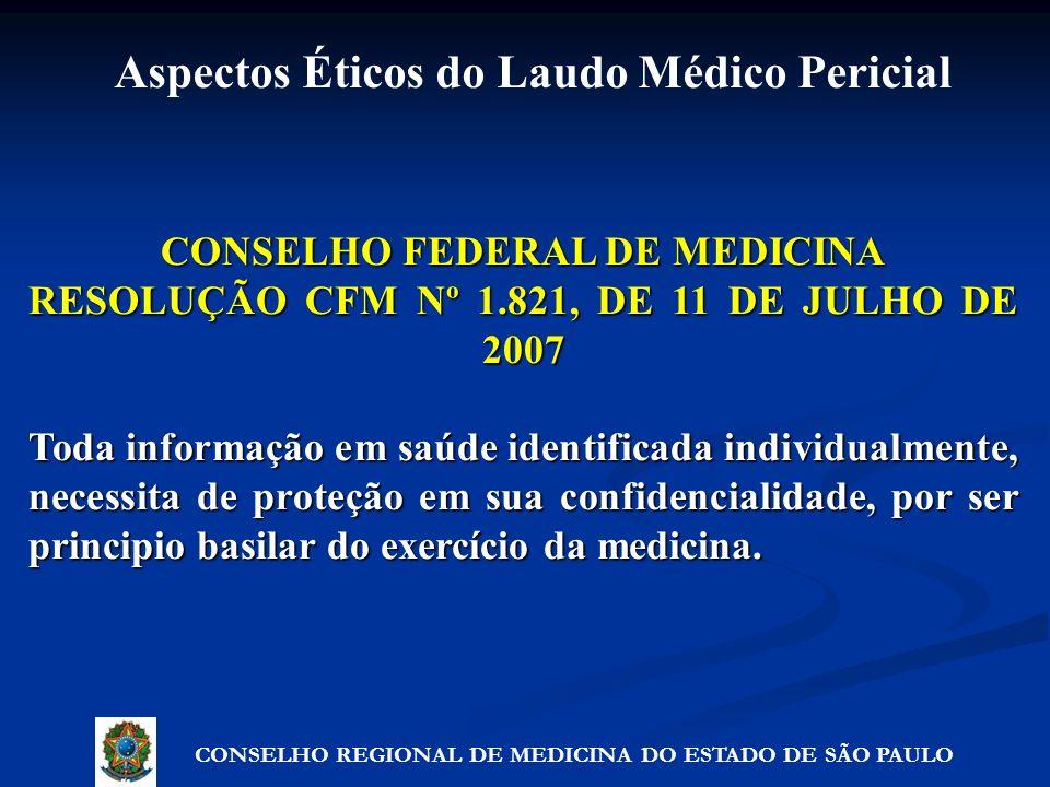 CONSELHO FEDERAL DE MEDICINA RESOLUÇÃO CFM Nº 1.821, DE 11 DE JULHO DE 2007 Toda informação em saúde identificada individualmente, necessita de proteç