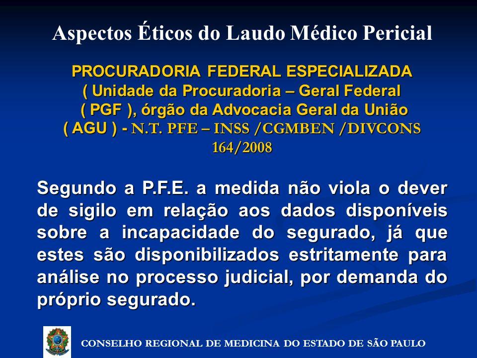 PROCURADORIA FEDERAL ESPECIALIZADA ( Unidade da Procuradoria – Geral Federal ( PGF ), órgão da Advocacia Geral da União ( PGF ), órgão da Advocacia Ge