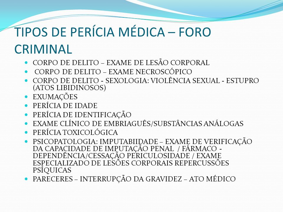 MEDICINA LEGAL TRADICIONALMENTE ABRANGE TODAS AS ÁREAS DA PERÍCIA TODAVIA...
