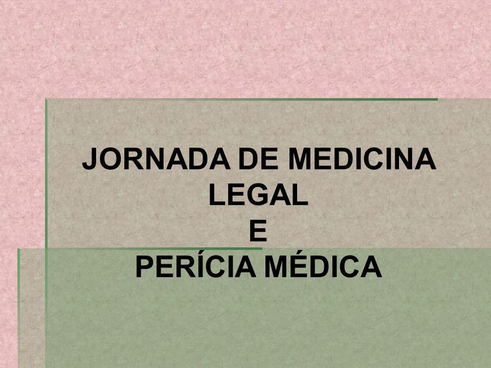 JORNADA DE MEDICINA LEGAL E PERÍCIA MÉDICA