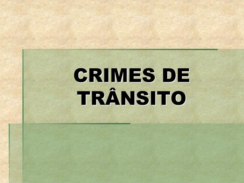 CRIMES DE TRÂNSITO