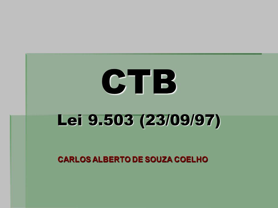 CTB Lei 9.503 (23/09/97) CARLOS ALBERTO DE SOUZA COELHO