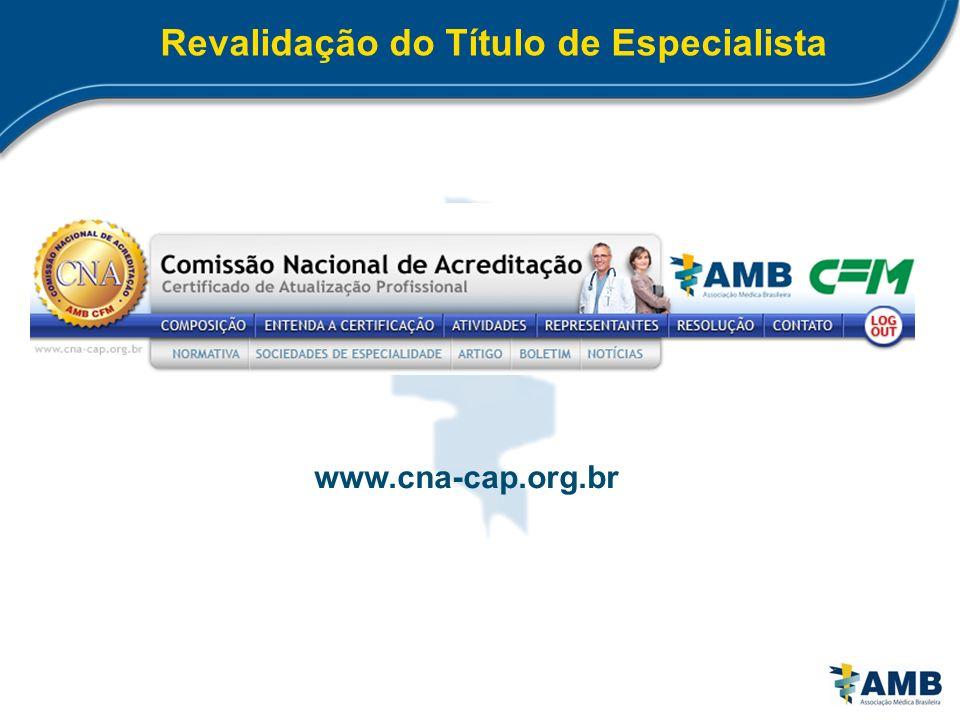 Revalidação do Título de Especialista www.cna-cap.org.br