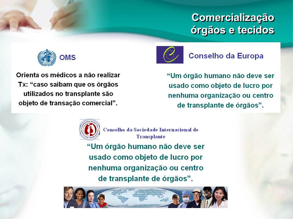 Comercialização órgãos e tecidos Comercialização órgãos e tecidos