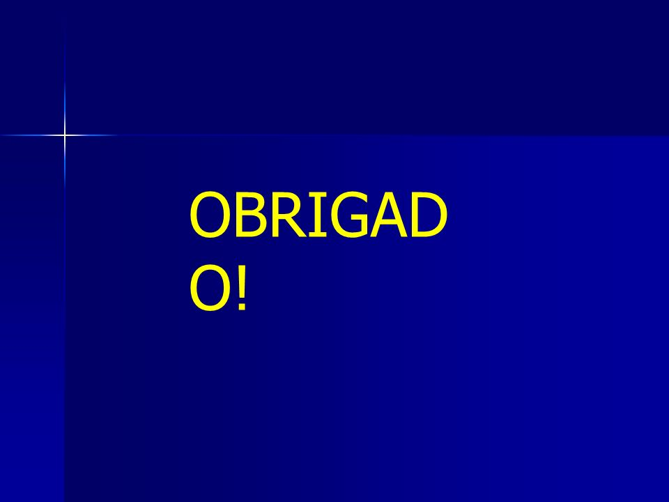 OBRIGAD O!