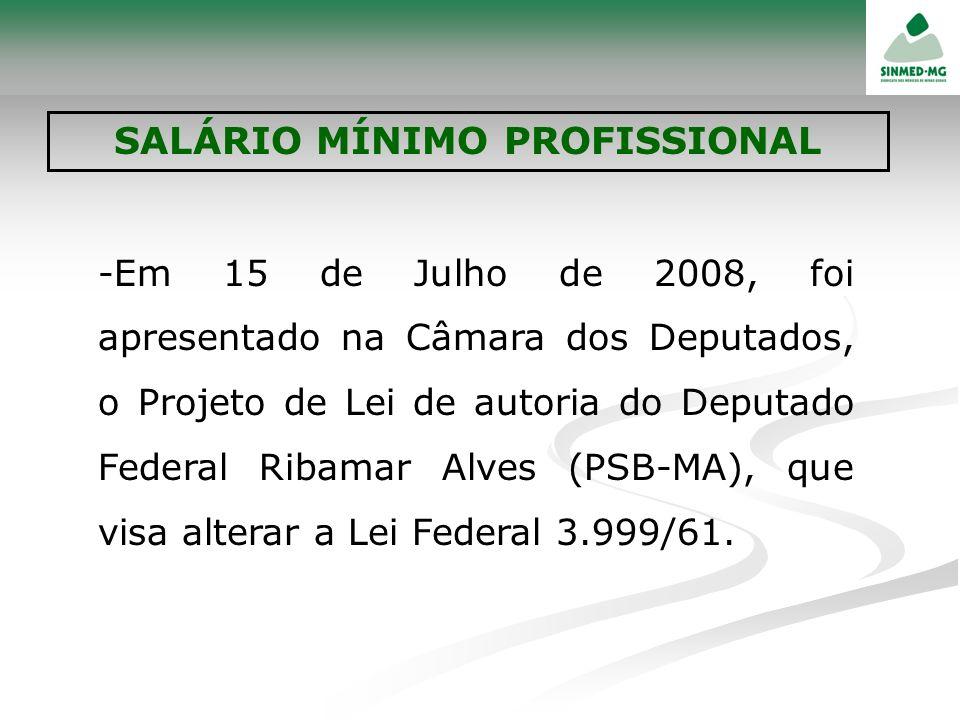 -Em 15 de Julho de 2008, foi apresentado na Câmara dos Deputados, o Projeto de Lei de autoria do Deputado Federal Ribamar Alves (PSB-MA), que visa alt