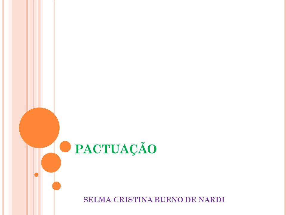 PACTUAÇÃO SELMA CRISTINA BUENO DE NARDI