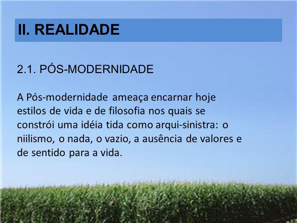 II.REALIDADE 2.1.