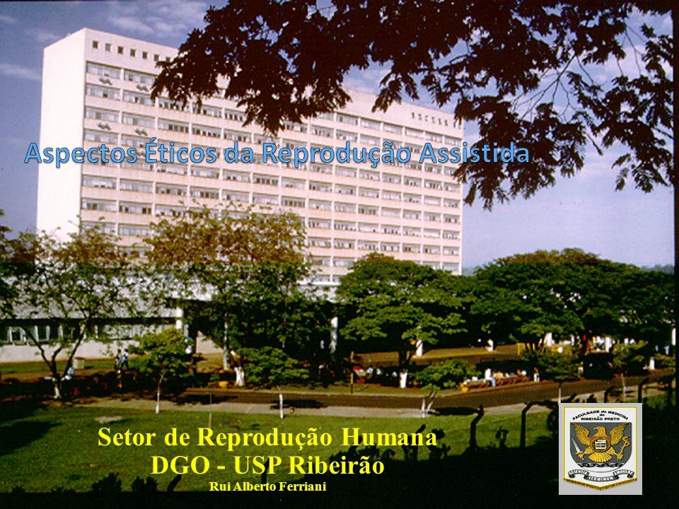 Setor de Reprodução Humana DGO - USP Ribeirão Rui Alberto Ferriani
