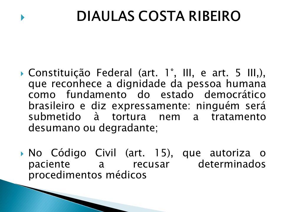 Aduziu que, na sistemática brasileira, não há autorização legal para a prática da eutanásia ou da ortotanásia, Procedimentos que haveriam de ser considerados crimes de homicídio.