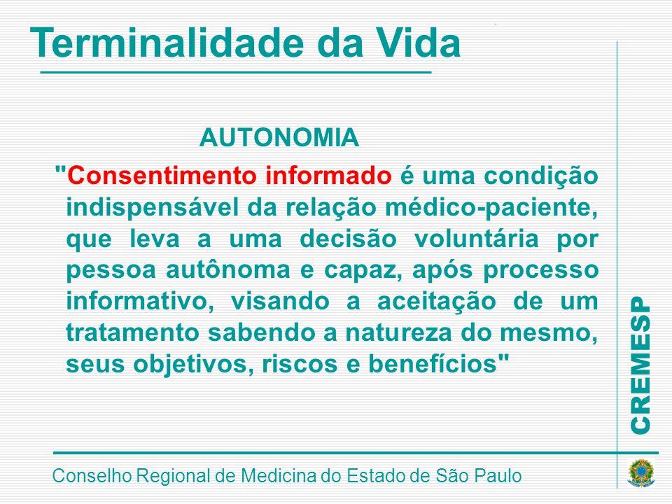 CREMESP Conselho Regional de Medicina do Estado de São Paulo AUTONOMIA