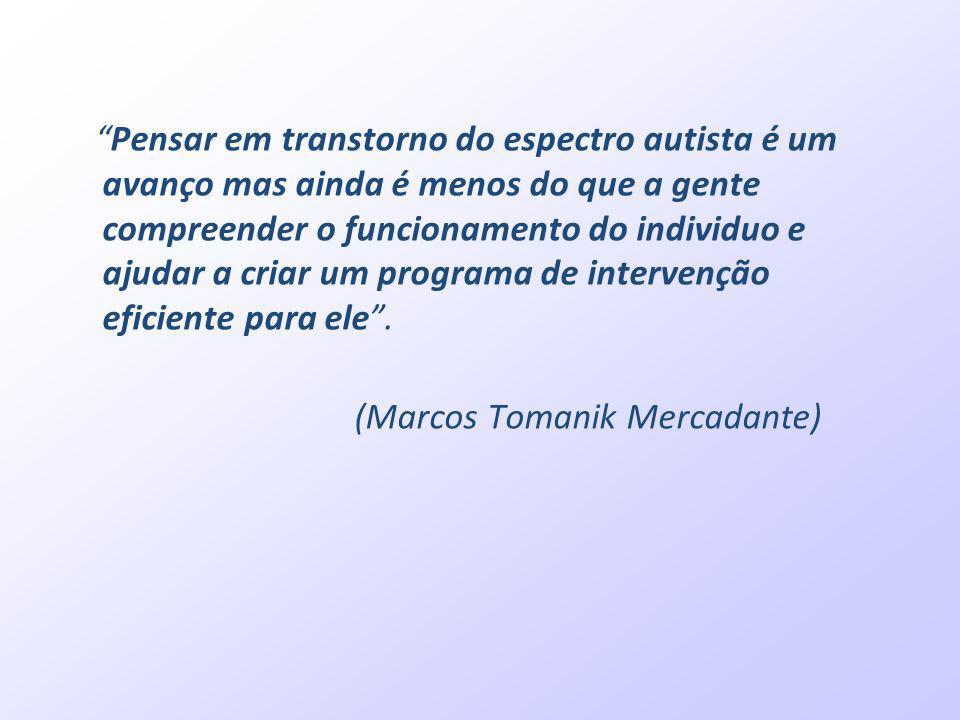 Pensar em transtorno do espectro autista é um avanço mas ainda é menos do que a gente compreender o funcionamento do individuo e ajudar a criar um pro