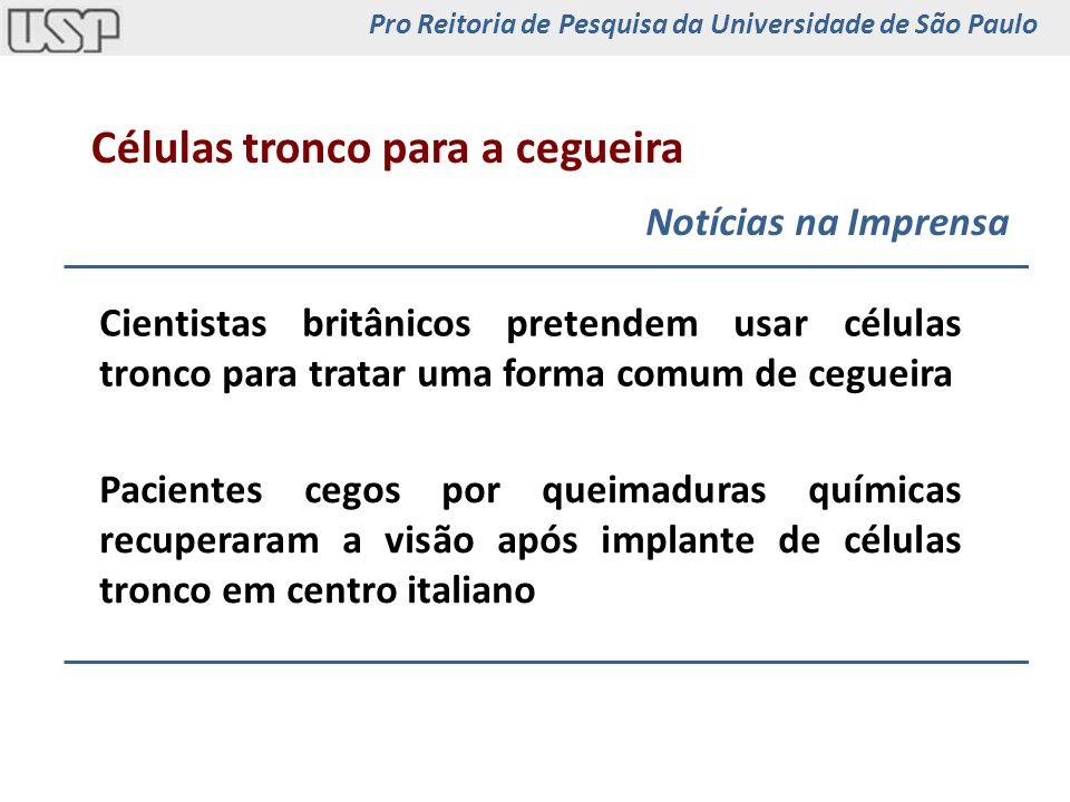 Degeneração Macular Relacionada à Idade Forma úmidaProliferação vascular Forma secaAtrofia 10% casosMais grave Várias formas de tratamento Não há tratamento90% casos Pro Reitoria de Pesquisa da Universidade de São Paulo