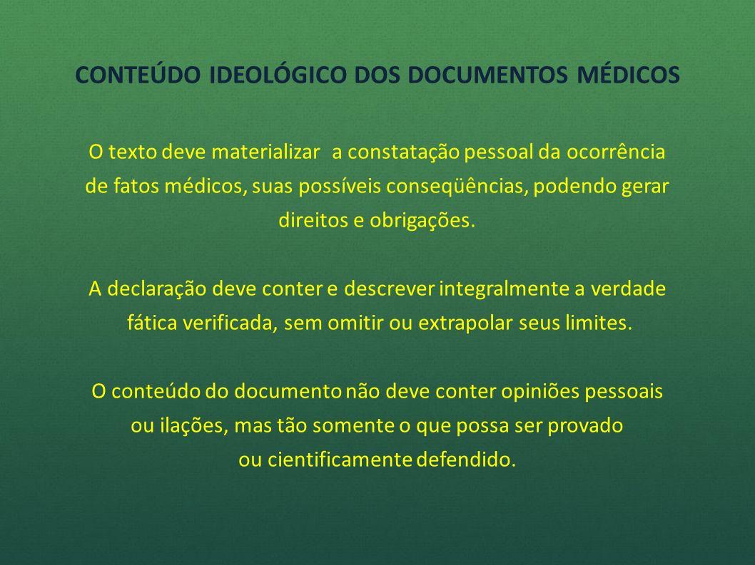 FALSIDADE IDEOLÓGICA NOS ATESTADOS E NAS DECLARAÇÕES MEDICAS PERANTE O CÓDIGO PENAL BRASILEIRO (1940) Art.