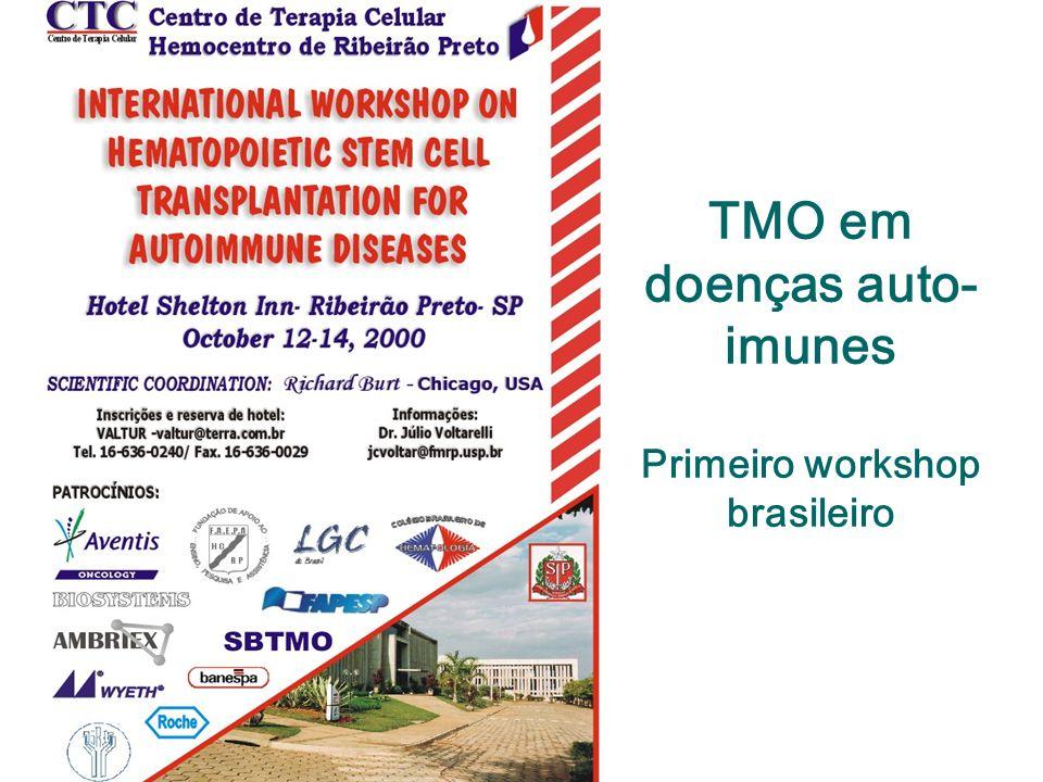 TMO em doenças auto- imunes Primeiro workshop brasileiro