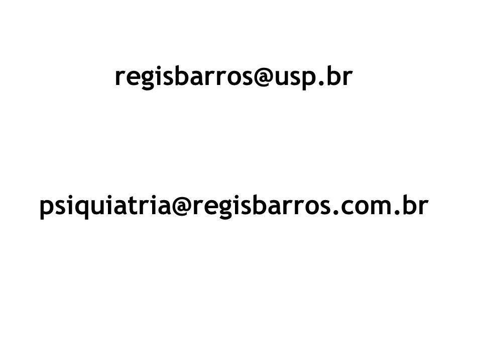 regisbarros@usp.br psiquiatria@regisbarros.com.br