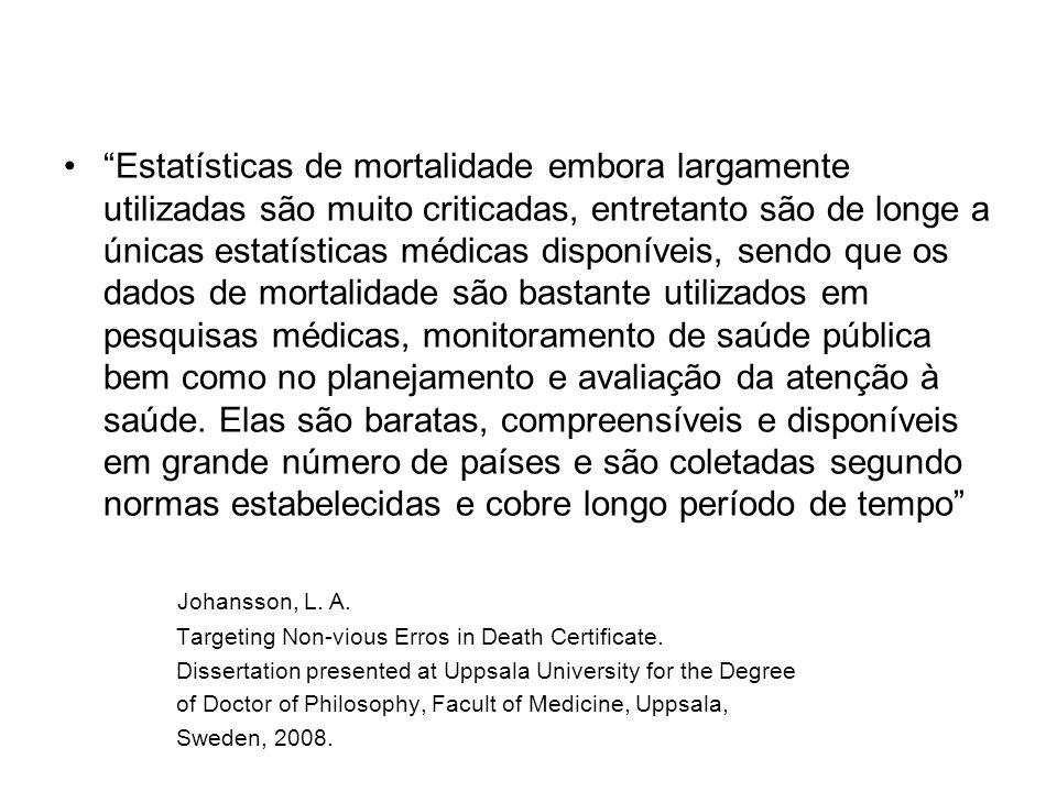 6 – Estudos retrospectivos Grupo de casos com a doença comparado com outro semelhante mas sem a doença.