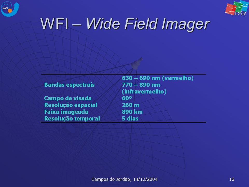 Campos do Jordão, 14/12/2004 16 WFI – Wide Field Imager