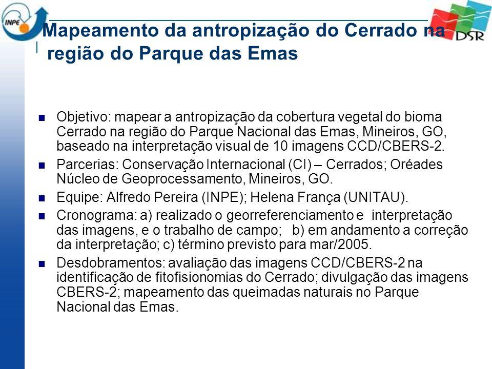 Mapeamento da antropização do Cerrado na região do Parque das Emas Objetivo: mapear a antropização da cobertura vegetal do bioma Cerrado na região do