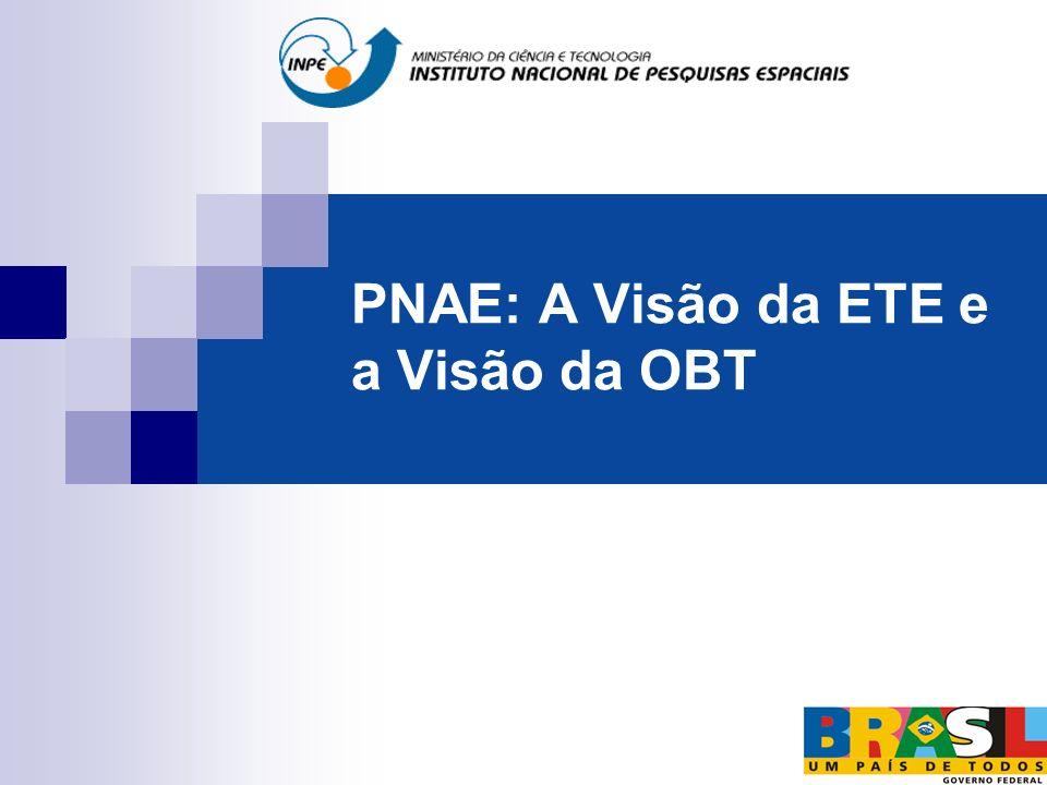 PNAE: A Visão da ETE e a Visão da OBT