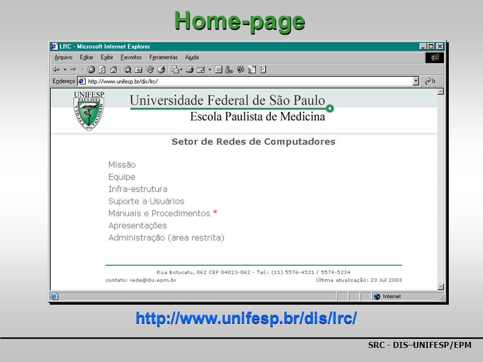 SRC - DIS–UNIFESP/EPM Home-page http://www.unifesp.br/dis/lrc/