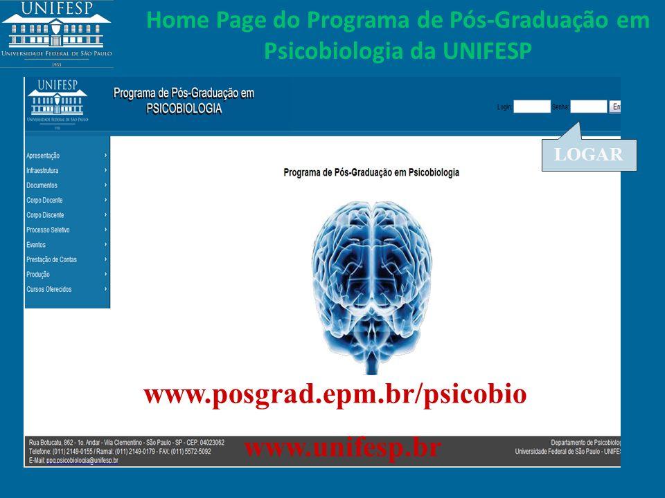 LOGAR Home Page do Programa de Pós-Graduação em Psicobiologia da UNIFESP www.posgrad.epm.br/psicobio www.unifesp.br
