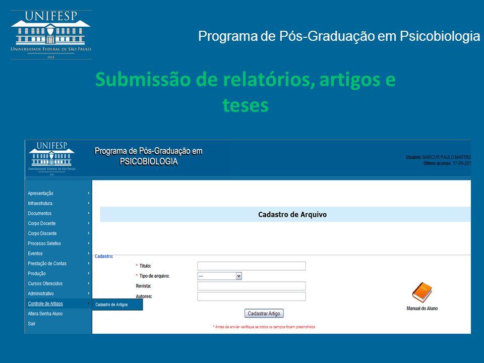 Programa de Pós-Graduação em Psicobiologia Submissão de relatórios, artigos e teses