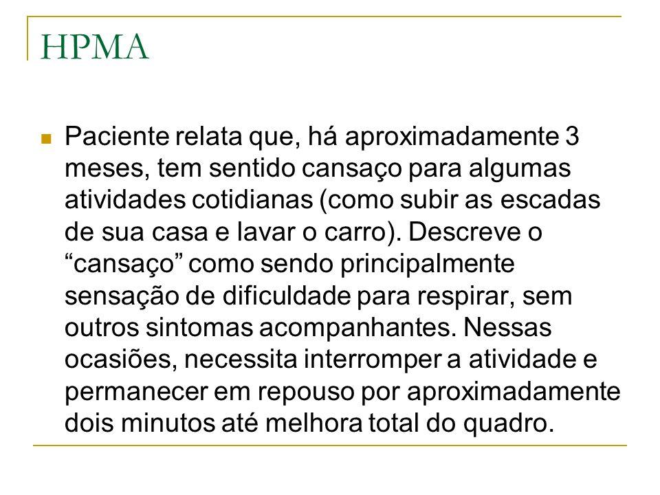Exames Complementares: Colesterol total170 mg/dl HDL42 mg/dl LDL101 mg/dl Triglicerídeos134mg/dl Hb glicada7,4 mg/dl Glicemia jejum126 mg/dl Microalbuminúriaausente Urina ISem alterações Creatinina1,0mg/dl Hematócrito44,6% Hemoglobina15g/dl Leucócitos5450 Série Branca0/0/46,1/13,4/0,6/1 Plaquetas183.000