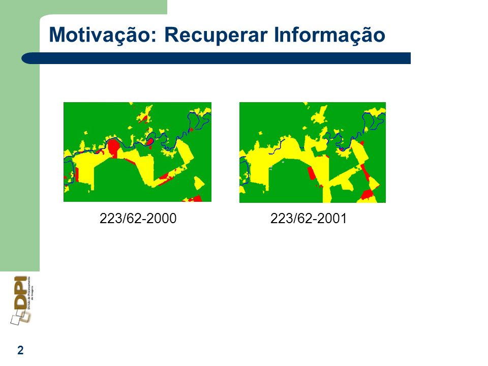 2 Motivação: Recuperar Informação 223/62-2000223/62-2001