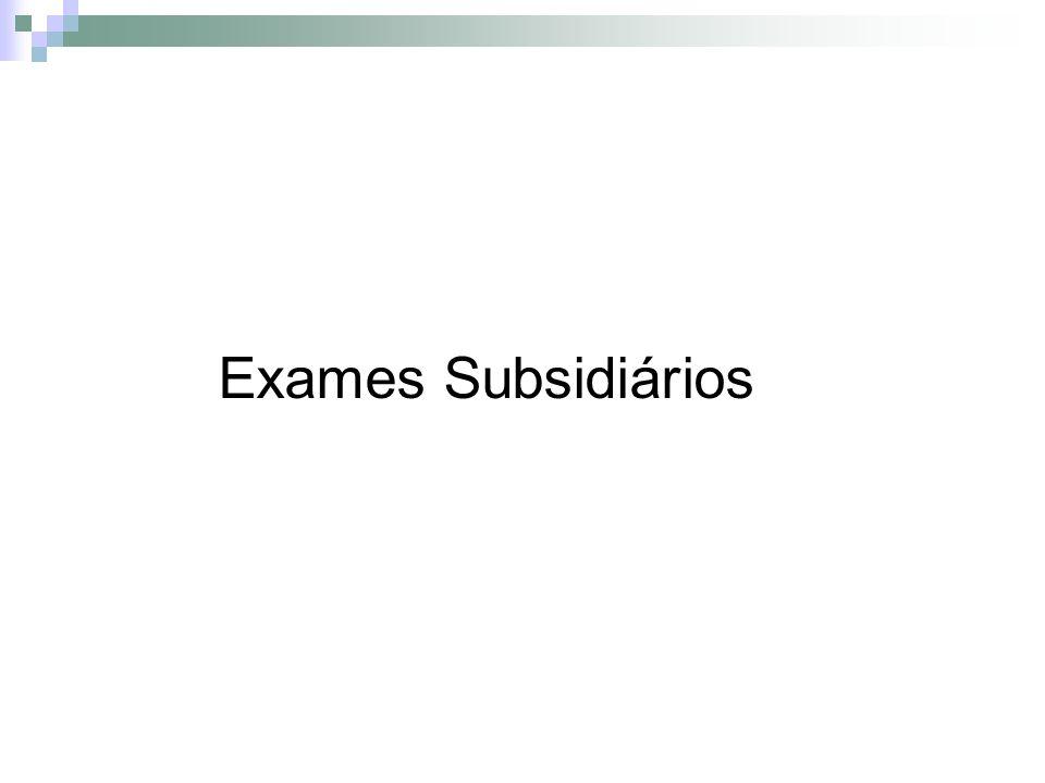 Exames Subsidiários