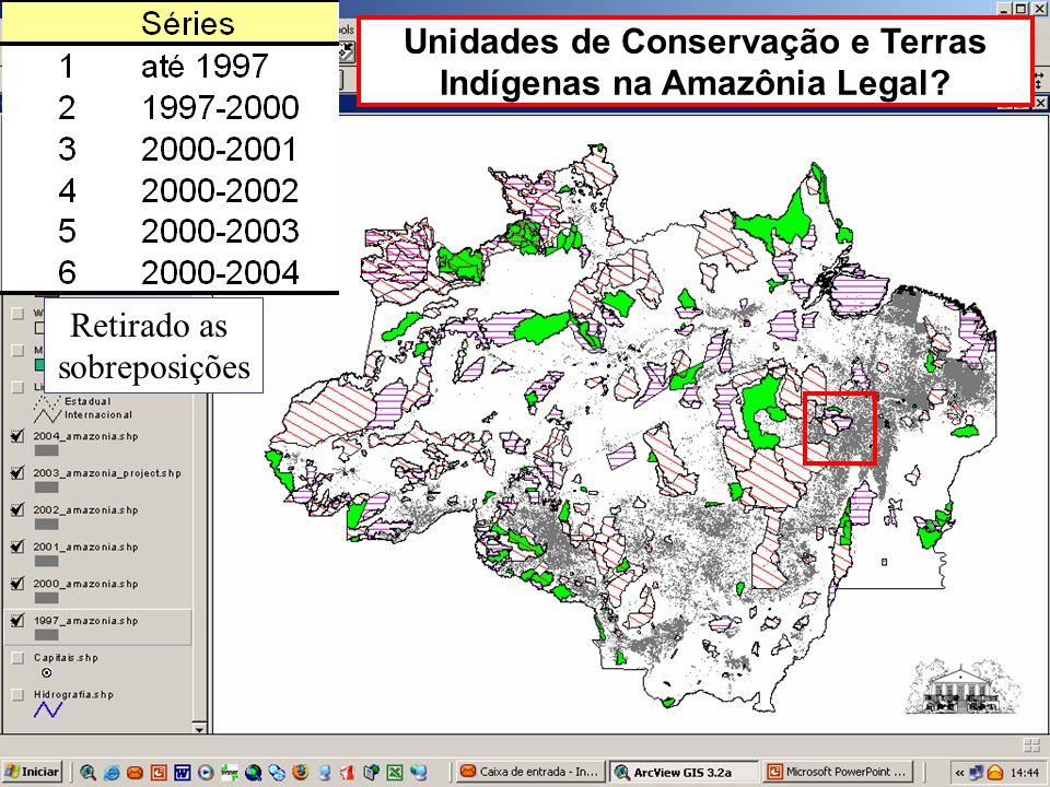 Unidades de Conservação e Terras Indígenas na Amazônia Legal? Retirado as sobreposições