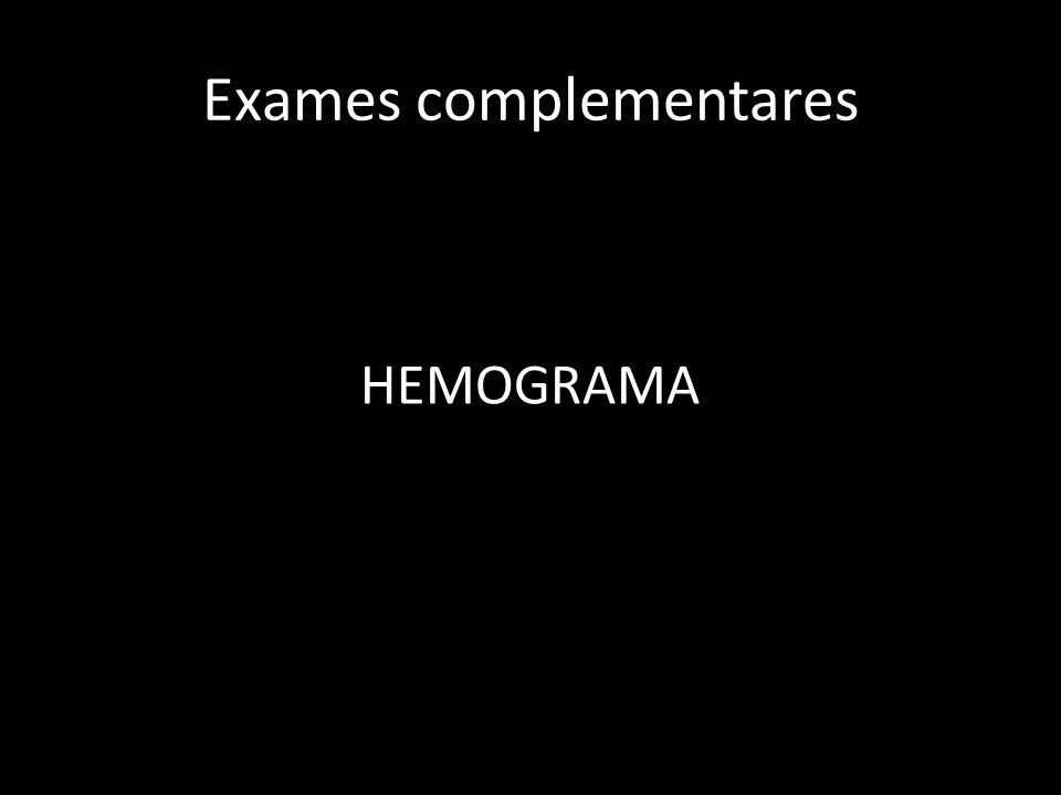 Exames complementares HEMOGRAMA