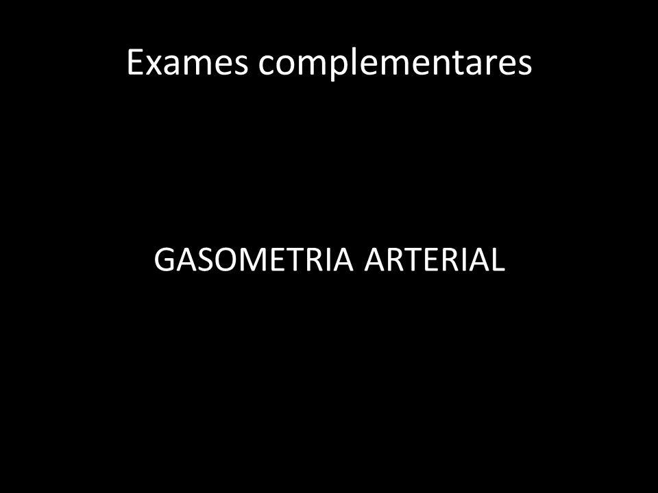 Gasometria Arterial 14/02 pH7,45 PaCO 2 22,5 PaO 2 114 BE- 7,5 HCO 3 15,6 TCO 2 16,2 Sat O 2 98,5%