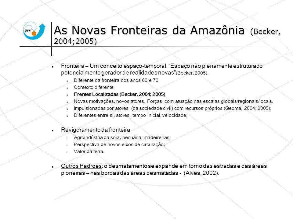 Conclusões A análise dos dados da dinâmica do desmatamento e estudo de caso reforçam a hipótese das Novas Fronteiras de Ocupação na Amazônia; As Frentes se encontram em diferentes estágios e velocidade de processos; Ainda se observa uma dinâmica nas bordas das áreas de fronteira das décadas passadas; Políticas diferenciadas devem ser definidas para controle e prevenção do desmatamento