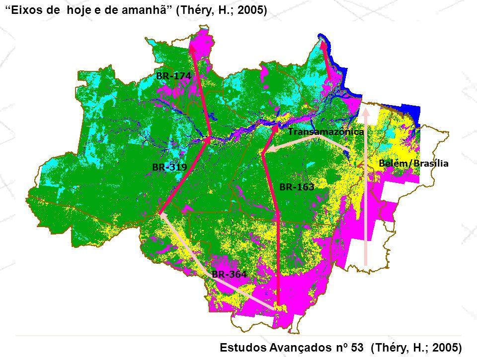Prodes 2003/2004 Eixos de hoje e de amanhã (Théry, H.; 2005) Estudos Avançados nº 53 (Théry, H.; 2005) BR-319 BR-174 BR-163 BR-364 Transamazônica Belé