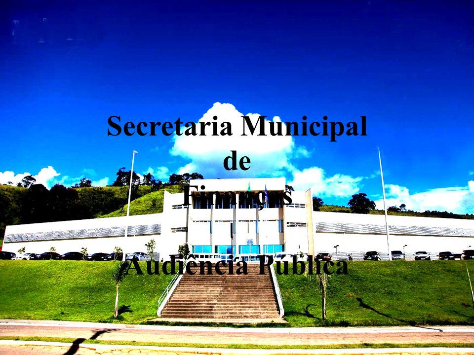 Secretaria Municipal de Finanças Audiência Pública