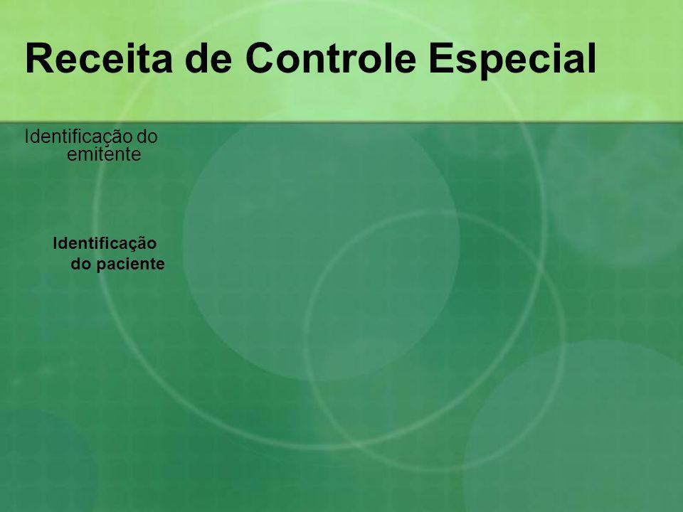 Receita de Controle Especial Identificação do emitente Identificação do paciente
