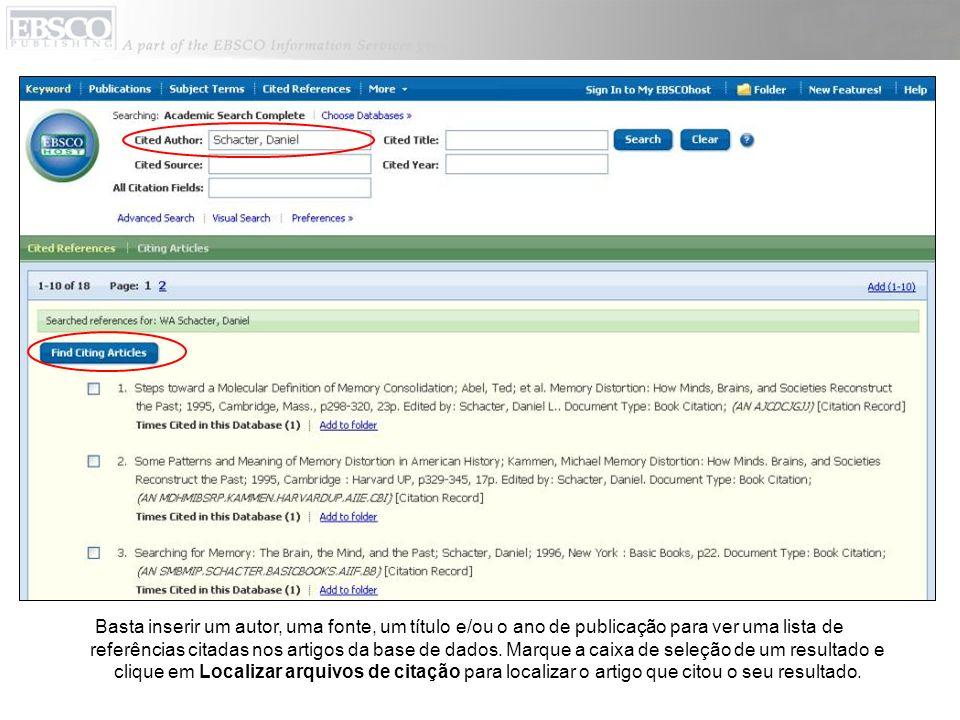 Basta inserir um autor, uma fonte, um título e/ou o ano de publicação para ver uma lista de referências citadas nos artigos da base de dados. Marque a