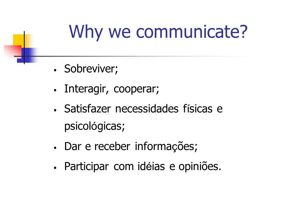 Why we communicate.