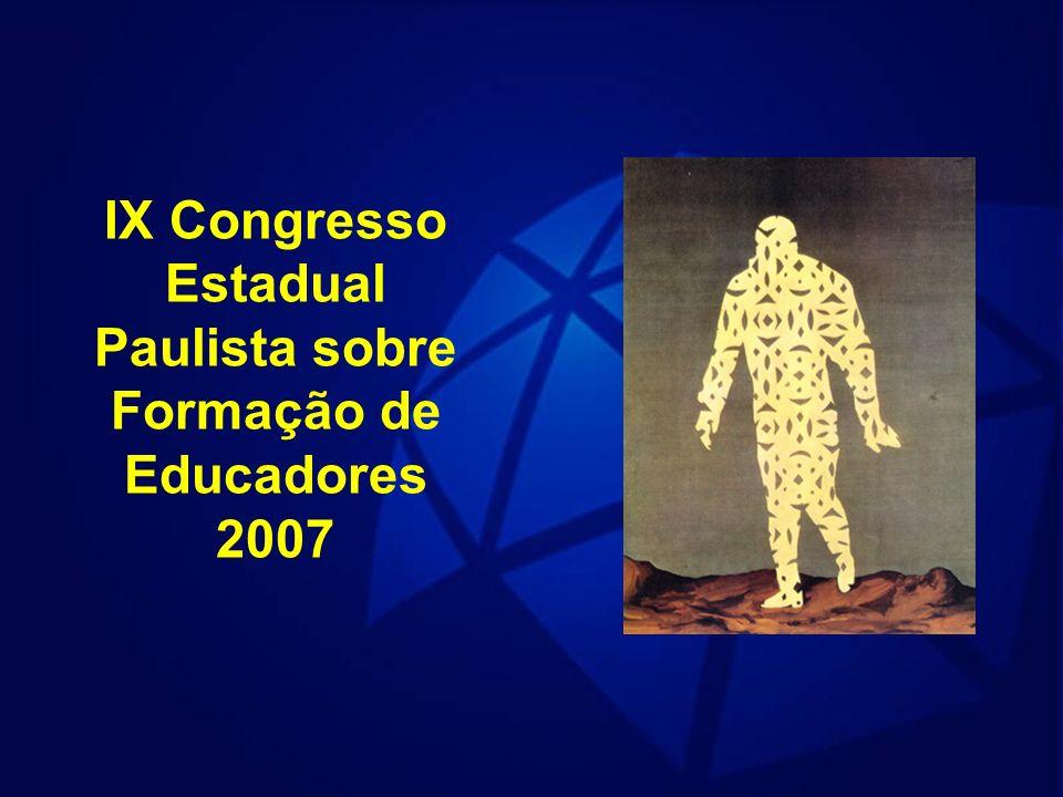 IX Congresso Estadual Paulista sobre Formação de Educadores 2007