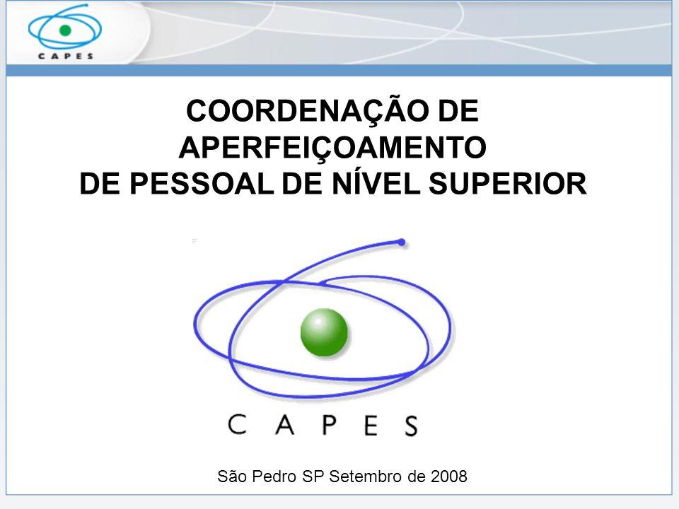 COORDENAÇÃO DE APERFEIÇOAMENTO DE PESSOAL DE NÍVEL SUPERIOR São Pedro SP Setembro de 2008