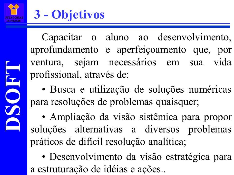 DSOFT 1 – Introdução à análise numérica 1.1 – Características gerais da análise numérica; 1.2 – Sistemas de numeração binário e decimal; 1.3 – Sistemas de ponto fixo e flutuante; 4 - Unidades