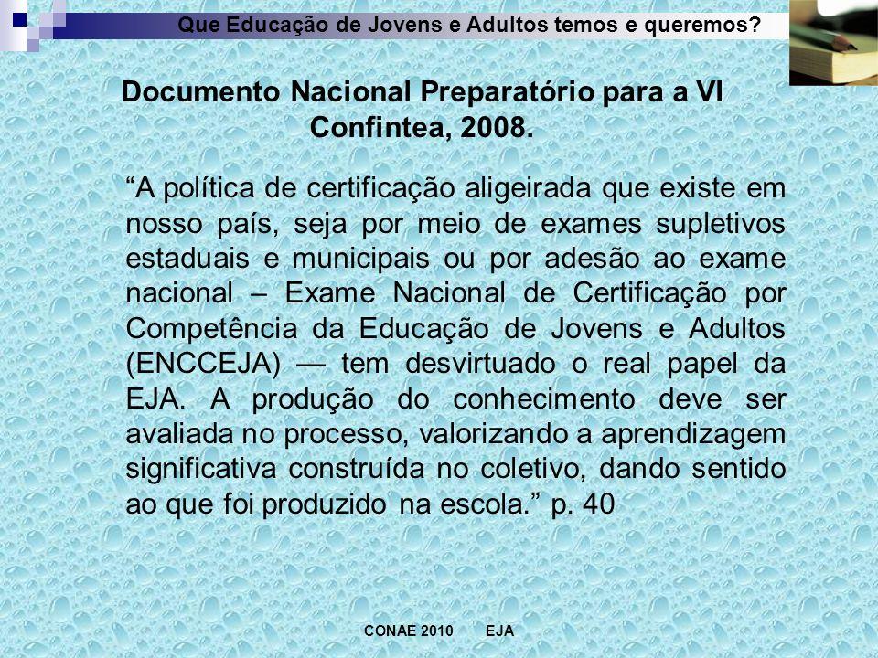 CONAE 2010 EJA Que Educação de Jovens e Adultos temos e queremos.